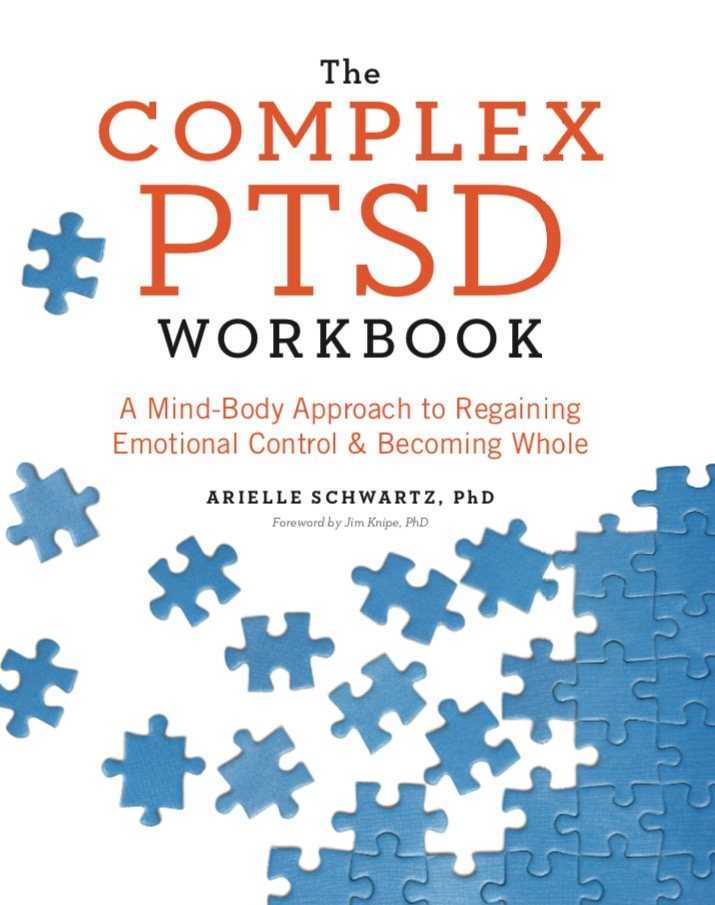 graphic relating to Free Printable Ptsd Workbook identified as The Intricate PTSD Workbook Dr. Arielle Schwartz