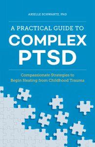 Complex PTSD Dr. Arielle Schwartz